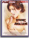 Titanic Tit Addiction