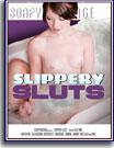 Slippery Sluts