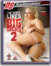 My Wife Likes Big Dicks 2