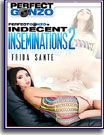 Indecent Inseminations 2