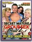 Secret Mature Group Sex Club 2