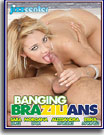 Banging Brazilians