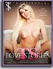 TS Love Stories