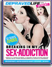 Breaking In My Sex-Addiction