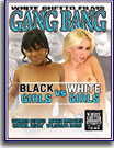 Gang Bang Black Girls Vs White Girls