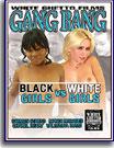 Gang Bang Black Girls Vs White Girls