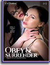 Obey and Surrender