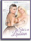 She's A Lesbian