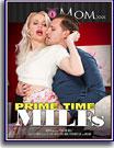 Prime Time MILFs