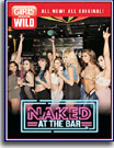 Girls Gone Wild: Naked At The Bar