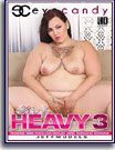 She's So Heavy 3