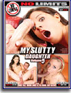 My Slutty Daughter 5