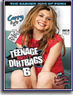 Teenage Nasty Dirtbags 6
