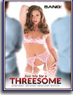 Join Me For A Threesome