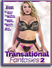 Transational Fantasies 2