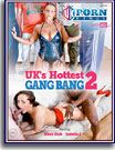 UK's Hottest Gangbang 2