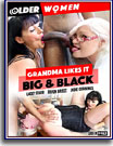 Grandma Likes It Big and Black