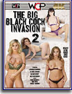 Big Black Cock Invasion 2, The