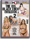 Big Black Cock Invasion 2, The