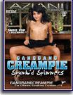 Gangbang Creampie: Spunk'd Spinners