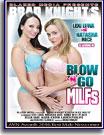 Brad Knight's Blow 'N' Go MILFs
