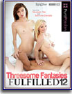 Threesome Fantasies Fulfilled 12