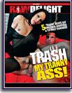 Trash My Tranny Ass