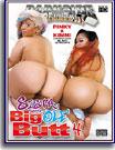Sista Gotta Big Ole' Butt 4
