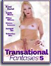 Transational Fantasies 5