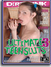 Ultimate Teensluts 3