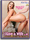 I Have A Wife 47