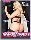 Gangbanged 9