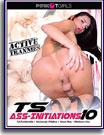 TS Ass-Initiations 10