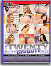 Twenty: Bangin' The Big Butt Girls 2, The
