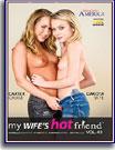 My Wife's Hot Friend 40