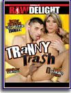 Tranny Trash