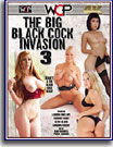 Big Black Cock Invasion 3, The
