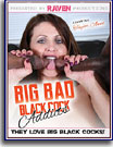 Big Bad Black Cock Addicts