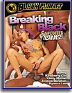 Breaking Black: Exploited Asians