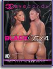 Black Tail 4