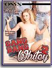 Gang Bang Whitey 2