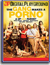 Gang Makes A Porno: A DP XXX Parody, The
