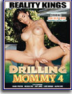 Drilling Mommy 4