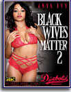 Black Wives Matter 2