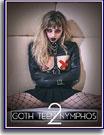 Goth Teen Nymphos 2