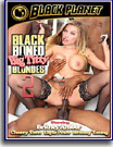 Black Boned: Big Titty Blondes 2