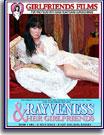 Rayveness and Her Girlfriends