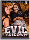 Evil Takedown