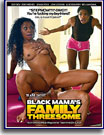 Black Mama's Family Threesome