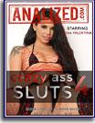 Crazy Ass Sluts 4